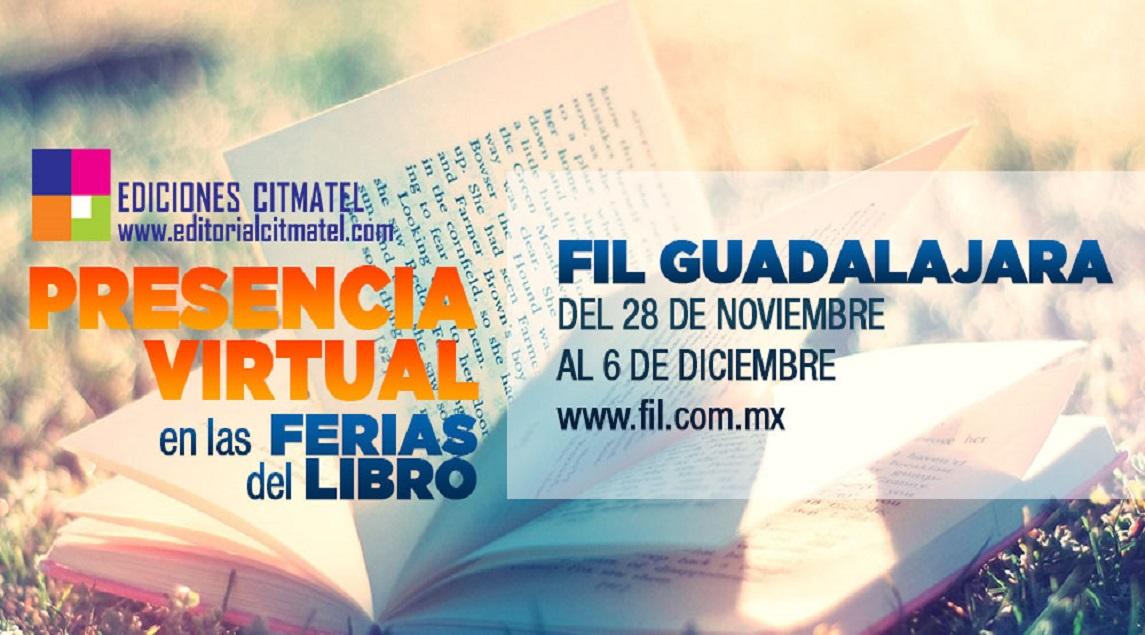 La Editorial CITMATEL presente en la Feria Internacional del Libro de Guadalajara