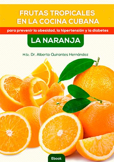 Ebook Deliciosas y saludables recetas con frutas tropicales (Naranja)