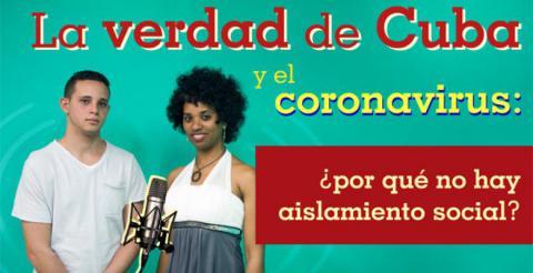 La verdad de Cuba y el coronavirus: ¿por qué no ha habido aislamiento social?