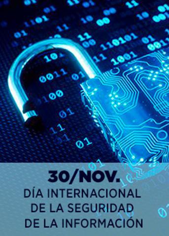 Se celebra hoy el Día Internacional de la Seguridad de la Información